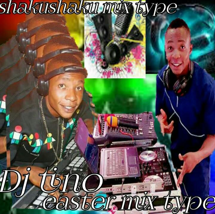Download Mixtape :- Dj Tino – Shaku Shaku Easter Mix Vol 1